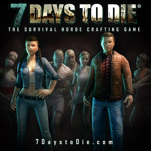 7 Days to Die [2013 / Alpha 8 / Action / RPG / FPS / Survival]