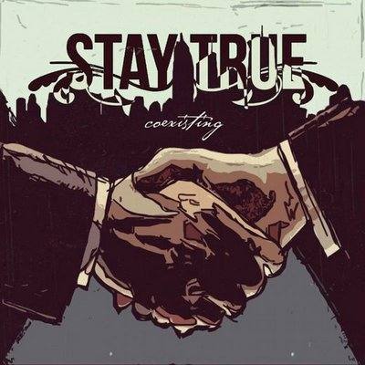 Stay True - Coexisting (EP) [2013] MP3