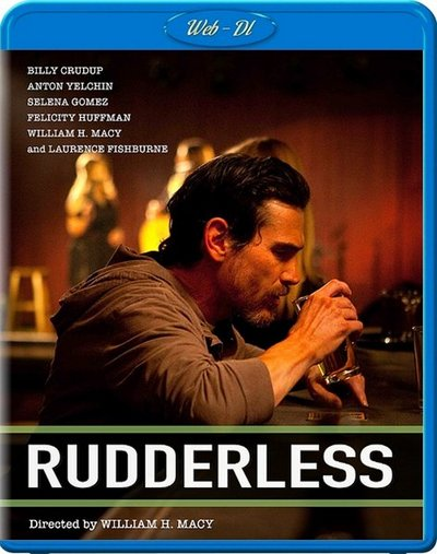Неуправляемый / Rudderless [2014 / драма, комедия, музыка | WEB-DLRip] DUB (iTunes)