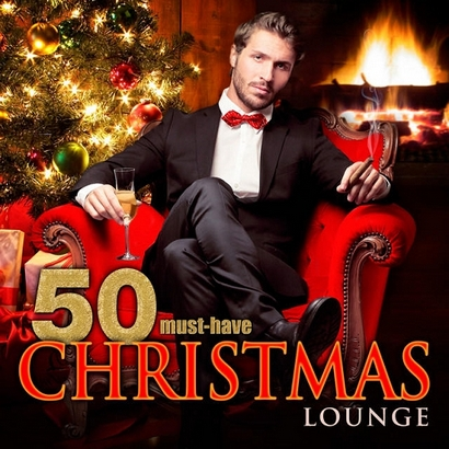 VA / 50 Must-Have Christmas Lounge [2014] MP3
