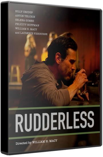 Неуправляемый / Rudderless [2014 / драма, комедия, музыка / WEB-DLRip] DUB (iTunes)