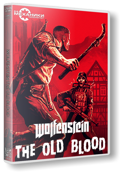 Wolfenstein: The Old Blood [Update 1] [2015 / Action, Shooter, Add-on, 3D, 1st Person / Repack] PC от R.G. Механики