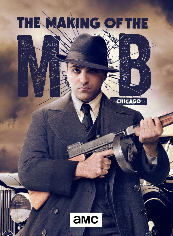 Рождение мафии: Чикаго / The Making of the Mob: Chicago (Сезон 2 Серии с 1 по 8 (из 8)) [2016 / документальный / WEB-DLRip]