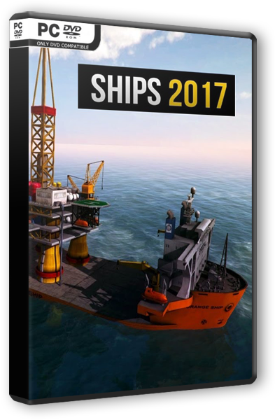 ������� Ships 2017 [2016 / Simulator / PC | RePack �� R.G. Freedom]