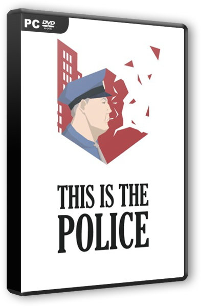 ������� This Is the Police [v1.0.46] [2016 / Strategy, Simulation, Advenuture / PC | ��������]