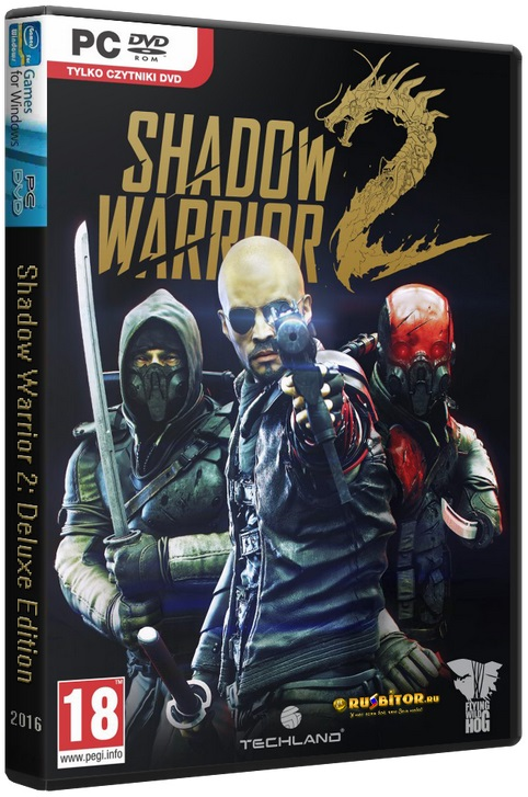 Shadow Warrior 2: Deluxe Edition [v.1.1.4.0] (2016) PC | RePack от Decepticon
