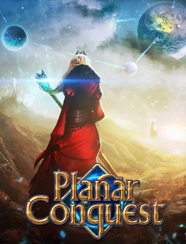 Planar Conquest [2016 / Strategy, Turn-based, Grand strategy, 3D / Лицензия] PC