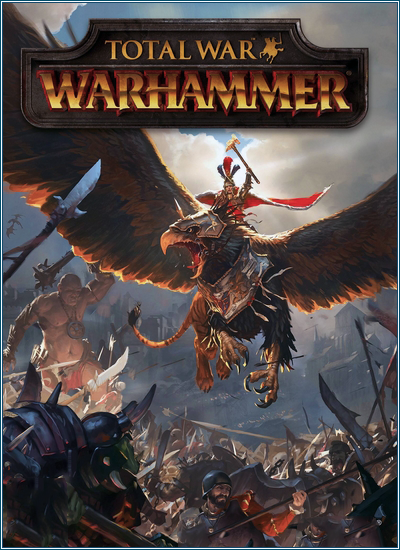Total War: Warhammer [v 1.6.0 + 12 DLC] [2016 / Strategy, Real-time, Turn-based, 3D / RePack] PC | от xatab