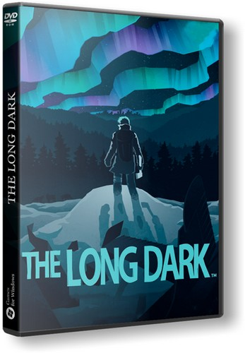 Скачать The Long Dark [v 1.08.32384] [2017 / Adventure, Indie, Simulation, Strategy, 3D / RePack]