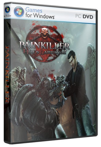Painkiller Hell  Damnation [2012 / Action (Shooter), 3D, 1st Person / Repack]