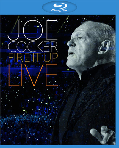 Joe Cocker / Fire it Up Live [2013 / Blues, Rock, Blues-Rock, Blue-Eyed Soul / BDRip 720p]