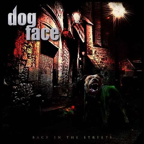 Dogface / Back On The Streets [2013] MP3